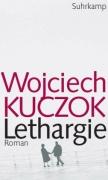 kuczok_wojciech_lethargie
