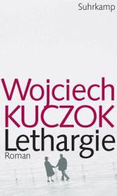 kuczok_wojciech_lethargie_klein