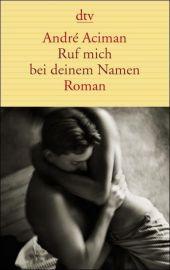 aciman_ruf_mich_bei_deinem_namem_tb