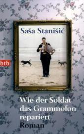 stanisic_wie_der_soldat_das_grammofon_reparierte
