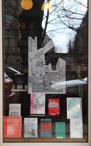 Ein Schaufenster zum Thema Stadt, Architektur, Raum