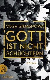 gott_schuechtern_grjasnowa