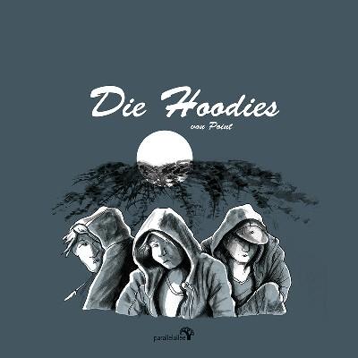 Die Hoodies - Ein Buch aus dem Parallelallee-Verlag